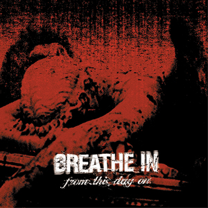 Breathe In 'From This Day On'