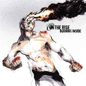 On The Rise 'Burning Inside'