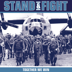 Stand & Fight 'Together We Win'