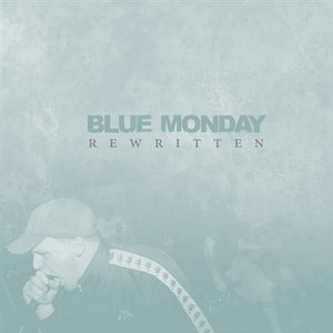Blue Monday 'Rewritten'