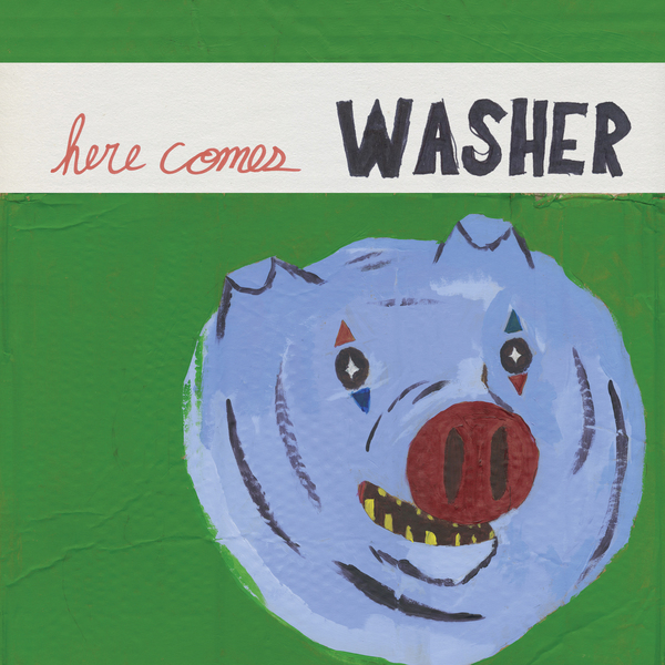 Washer - Here Comes Washer LP
