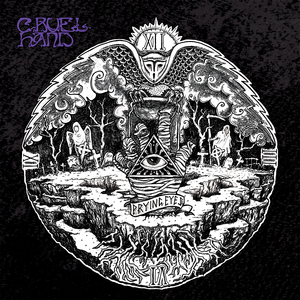 Cruel Hand 'Prying Eyes'