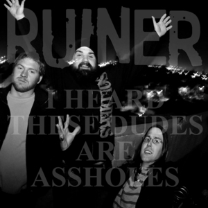 Ruiner 'I Heard These Dudes...'