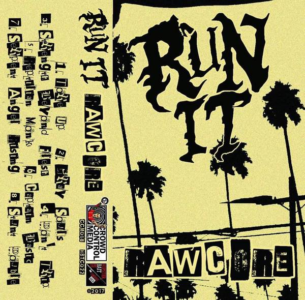Run It - Rawcore CS