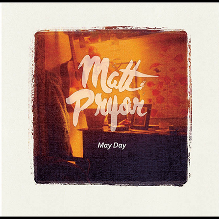 REDUCED: Matt Pryor - May Day LP