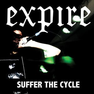 Expire 'Suffer The Cycle'