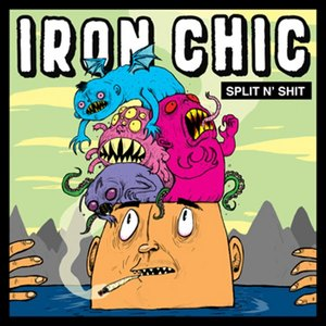 Iron Chic 'Split N' Shit'