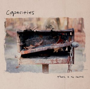 Capacties - There is No Neutral