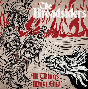 The Broadsiders - All Things Must End LP