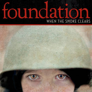 Foundation - When the Smoke Clears