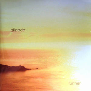 Glissade - Further