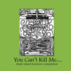 V/A - You Can't Kill Me Compilation