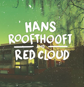 Hans Roofthooft & Red Cloud - Split EP