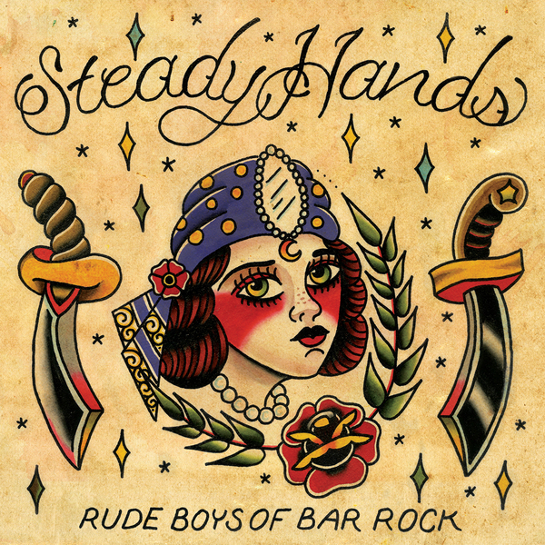 Steady Hands - Rude Boys of Bar Rock 2xLP