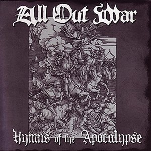 All Out War - Hymns Of the Apocalypse