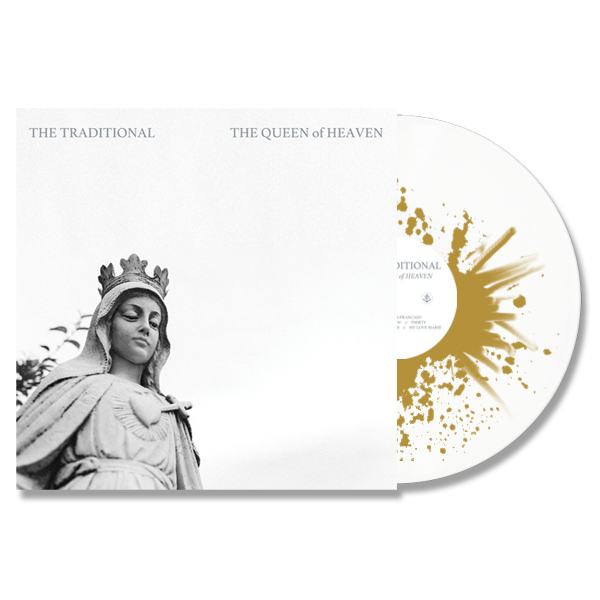 The Traditional - The Queen of Heaven, LP (Anchor Exclusive)
