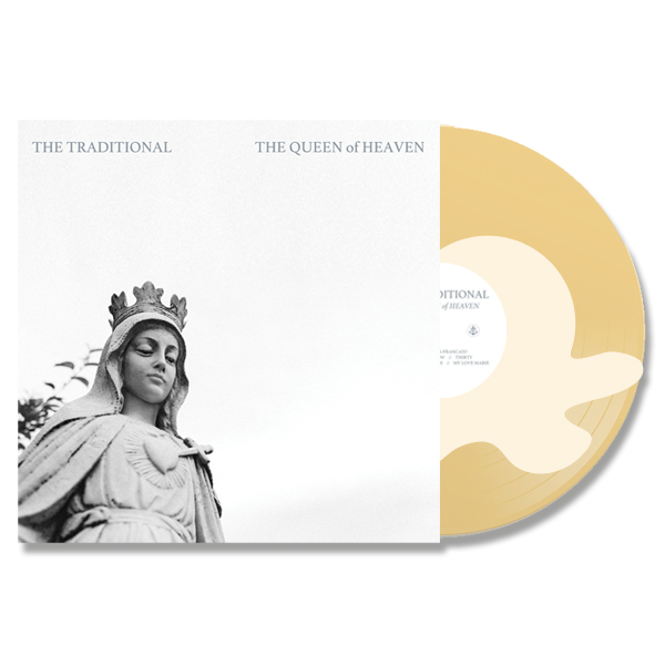The Traditional - The Queen of Heaven, LP (Band Exclusive)