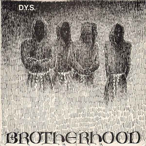 DYS 'Brotherhood'