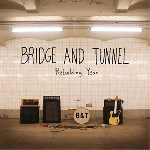 BRIDGE AND TUNNEL-Rebuilding Year