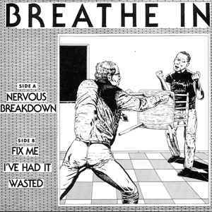 Breathe In 'Nervous Breakdown'