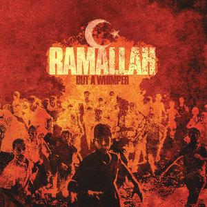 Ramallah 'But A Whimper'