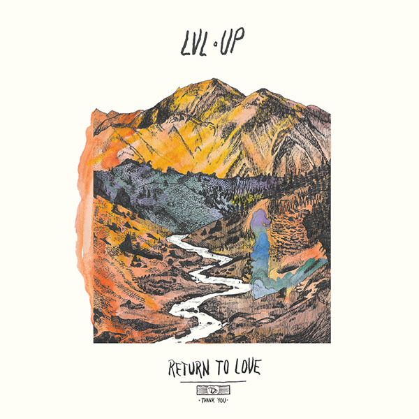 LVL UP - Return To Love Cassette Tape
