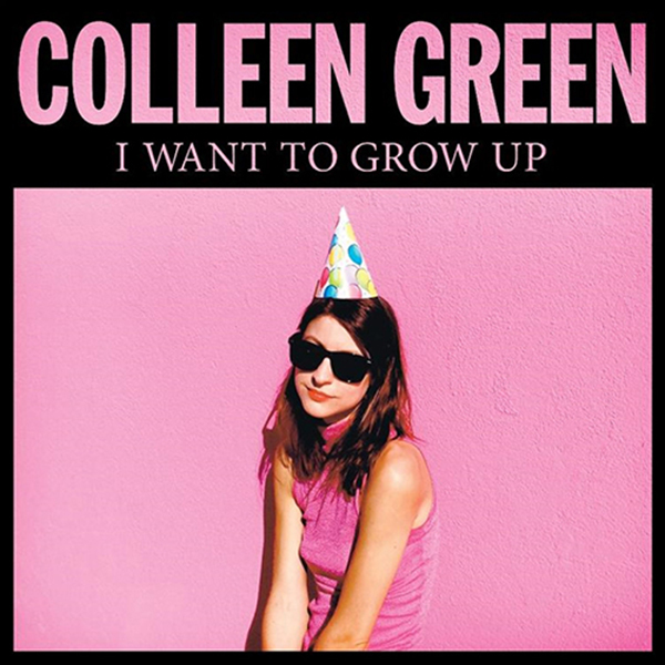 Colleen Green - I Want To Grow Up LP