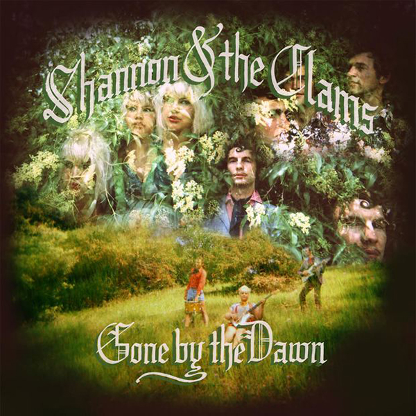Shannon and the Clams - Gone By The Dawn LP