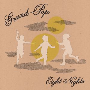 Grand-Pop - Eight Nights LP