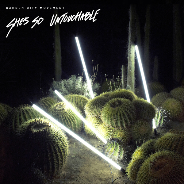 Garden City Movement - She's So Untouchable (12