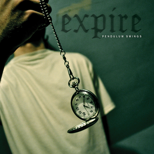 Expire 'Pendulum Swings'