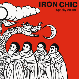 Iron Chic 'Spooky Action'