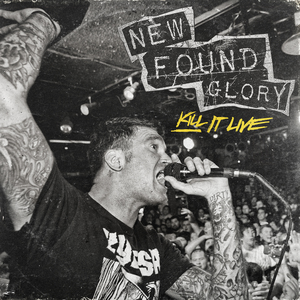 New Found Glory 'Kill It Live'