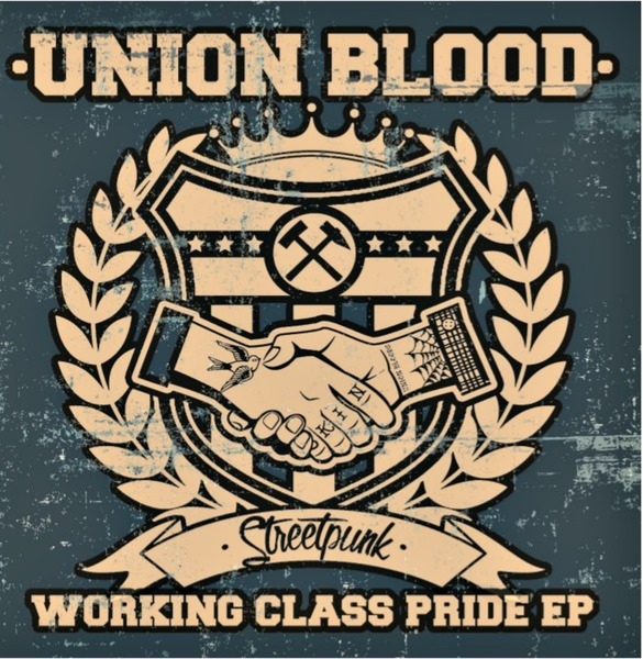Union Blood - Working Class Pride 7