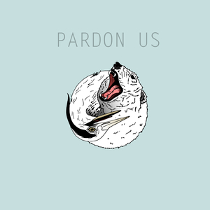 Pardon Us - Pardon Us EP