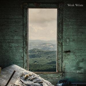 WEAK WRISTS