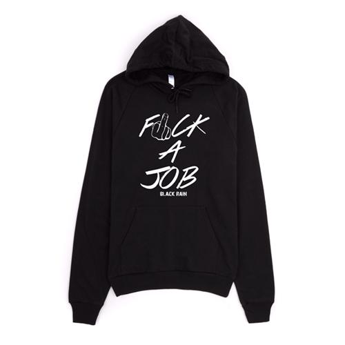 F**k A Job T-Shirt & Hoodies