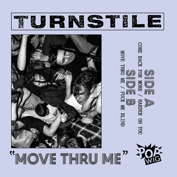 Turnstile - Move Thru Me