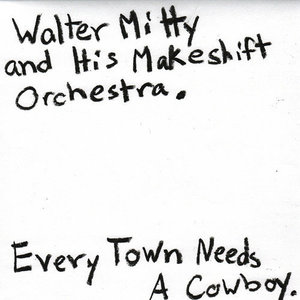 Every Town Needs a Cowboy LP