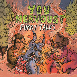 You Nervous? - Furry Tales