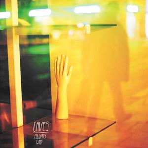 Caves - Always Why LP / CD