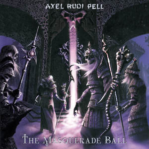 Axel Rudi Pell - The Masquerade Ball (Re-Release)