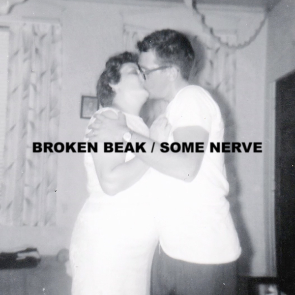Broken Beak - Some Nerve LP