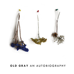 Old Gray - An Autobiography LP