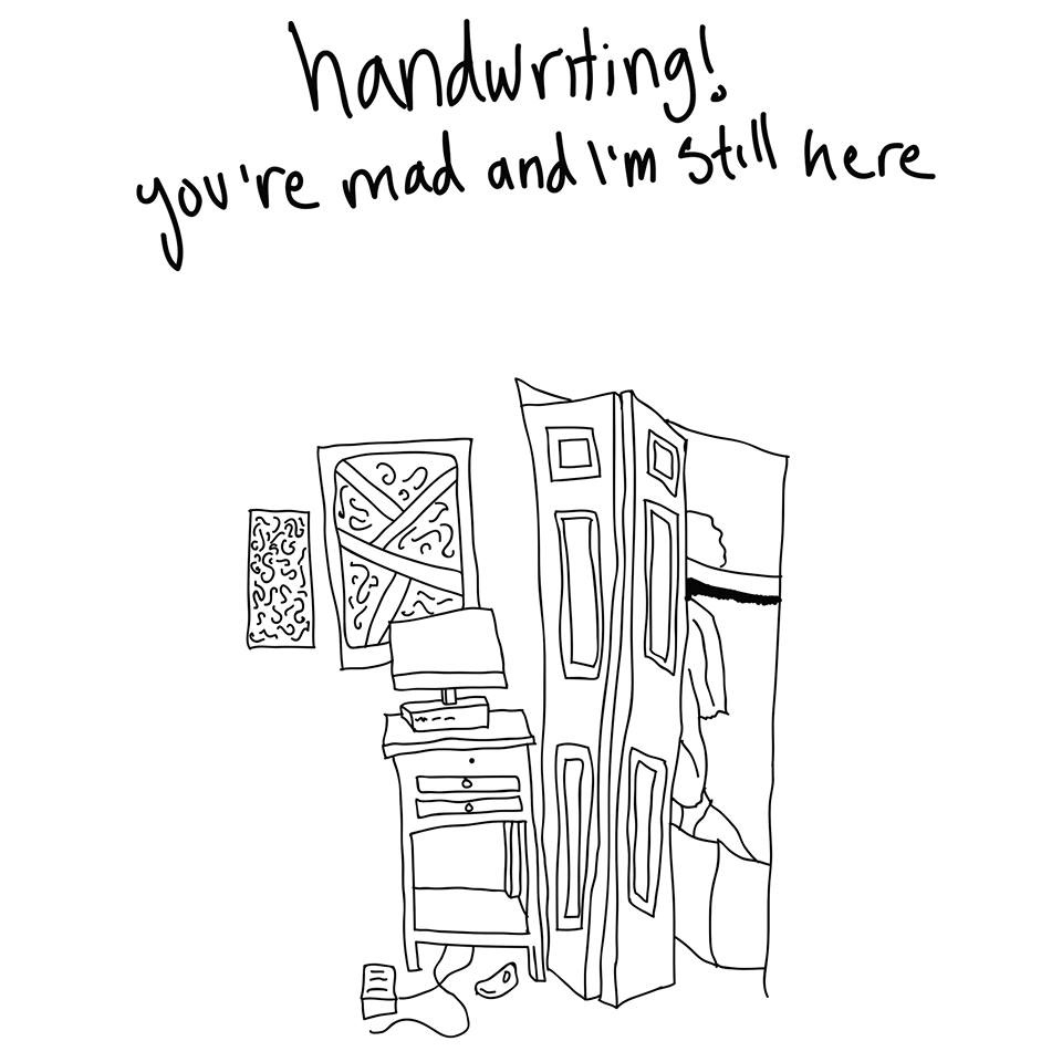 Handwriting! - You're Mad and I'm Still Here 7