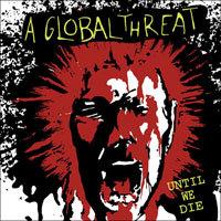 A Global Threat: