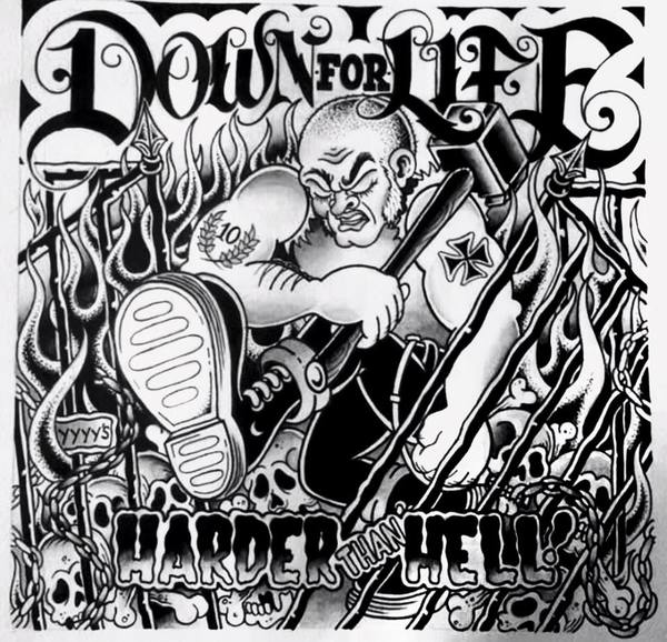 Down For Life - Harder Than Hell
