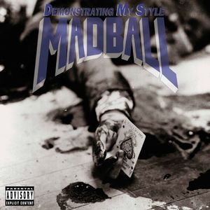 MADBALL ´Demonstrating My Style´ [LP]