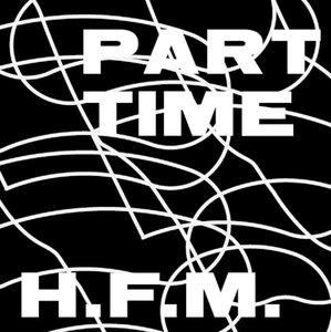 Part Time - H.F.M.