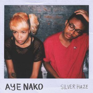 Aye Nako - Silver Haze LP